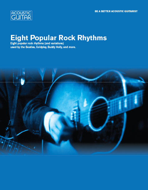 Be A Better Acoustic Guitarist:  Eight Popular Rock Rhythms