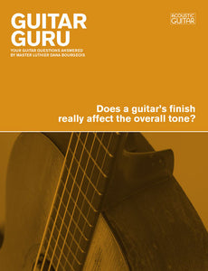 Guitar Guru: Does a Guitar's Finish Really Affect the Overall Tone?