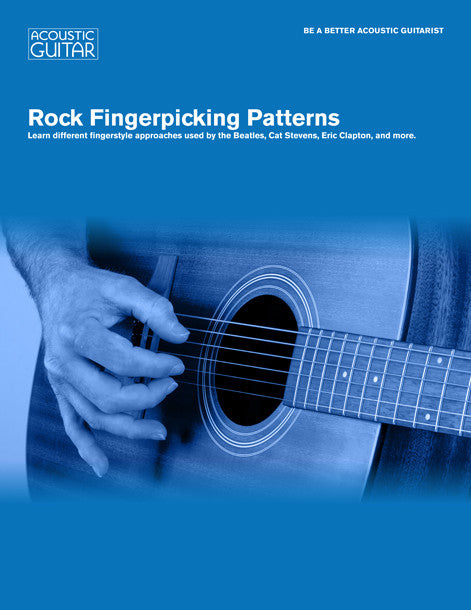 Be A Better Acoustic Guitarist: Rock Fingerpicking Patterns