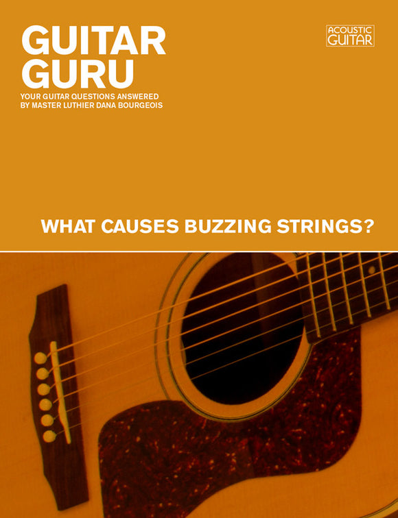 Guitar Guru:  What Causes Buzzing Strings?