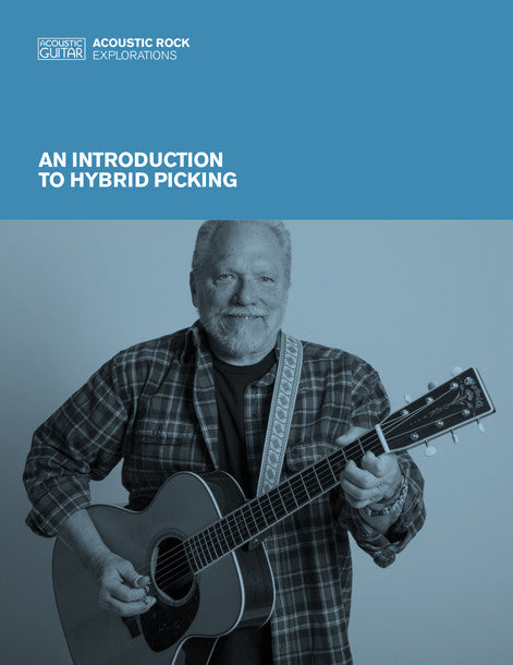 Acoustic Rock Explorations:  An Introduction to Hybrid Picking