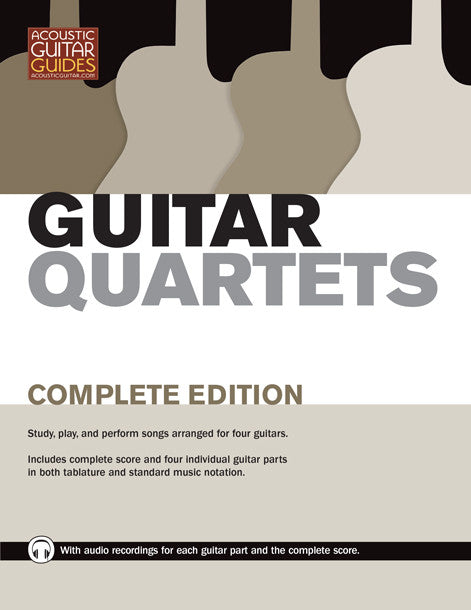 Guitar Quartets: Complete Edition