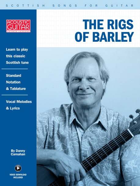 Scottish Songs for Guitar: The Rigs Of Barley