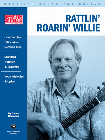 Scottish Songs for Guitar: Rattlin' Roarin' Willie