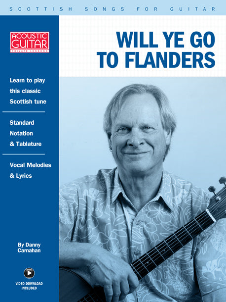 Scottish Songs for Guitar: Will Ye Go To Flanders