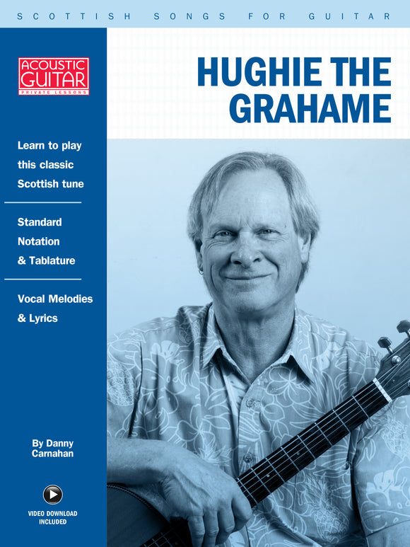 Scottish Songs for Guitar: Hughie The Grahame