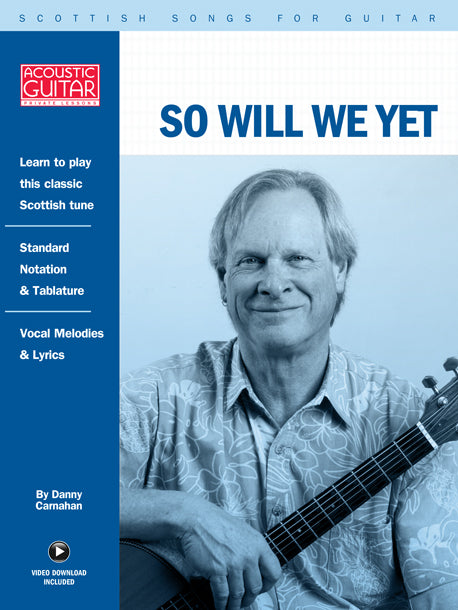 Scottish Songs for Guitar: So Will We Yet