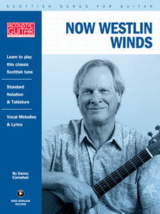 Scottish Songs for Guitar: Now Westlin Winds