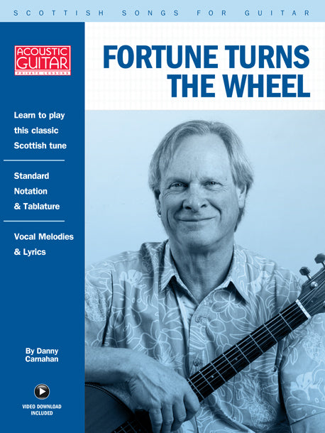 Scottish Songs for Guitar: Fortune Turns The Wheel