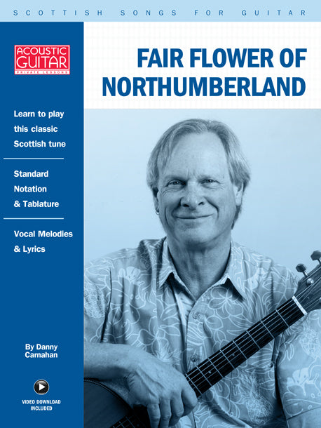 Scottish Songs for Guitar: Fair Flower Of Northumberland