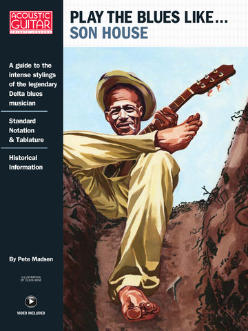 Play the Blues Like...: Son House