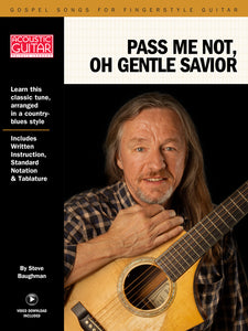 Gospel Songs for Fingerstyle Guitar: Pass Me Not, O Gentle Savior