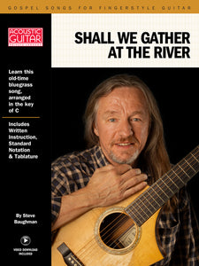Gospel Songs for Fingerstyle Guitar: Shall We Gather at the River