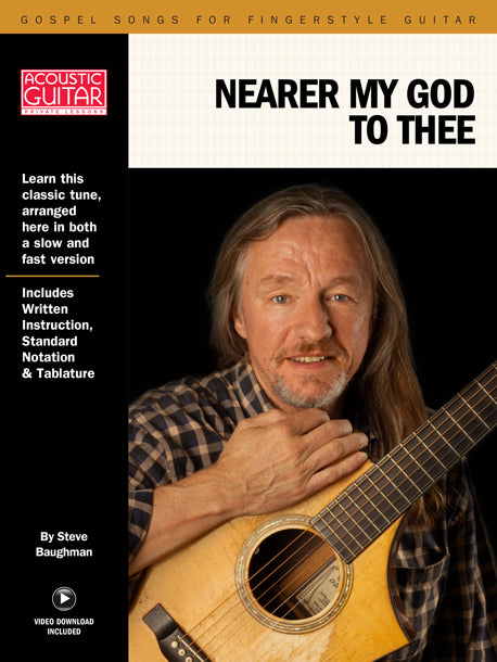 Gospel Songs for Fingerstyle Guitar: Nearer, My God, to Thee