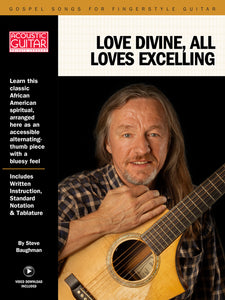 Gospel Songs for Fingerstyle Guitar: Love Divine, All Loves Excelling