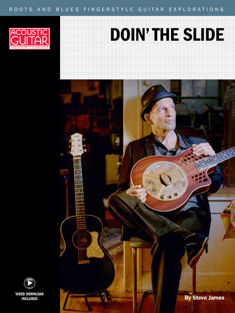 Roots and Blues Fingerstyle Guitar Explorations: Doin' the Slide