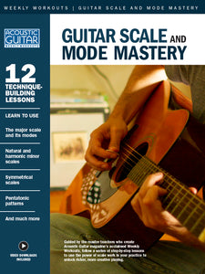 Guitar Scale and Mode Mastery: Complete Edition