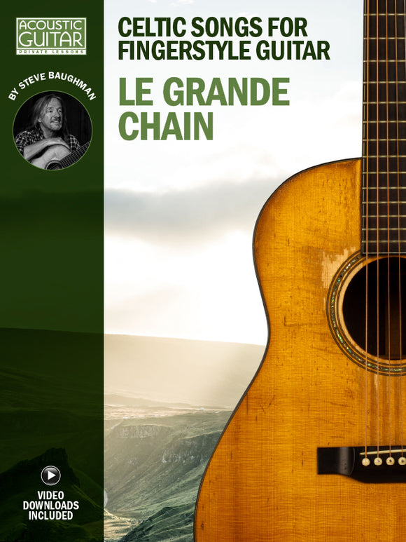 Celtic Songs for Fingerstyle Guitar: Le Grande Chain