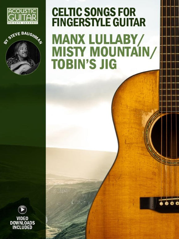 Celtic Songs for Fingerstyle Guitar: Manx Lullaby/Misty Mountain/Tobin's Jig
