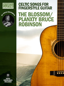 Celtic Songs for Fingerstyle Guitar: The Blossom/Planxty Bruce Robinson