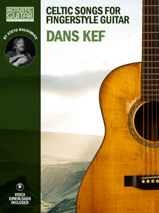 Celtic Songs for Fingerstyle Guitar: Dans Kef
