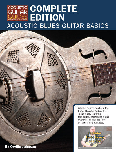 Acoustic Blues Guitar Basics: Complete Edition