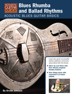 Acoustic Blues Guitar Basics: Blues Rhumba and Ballad Rhythms
