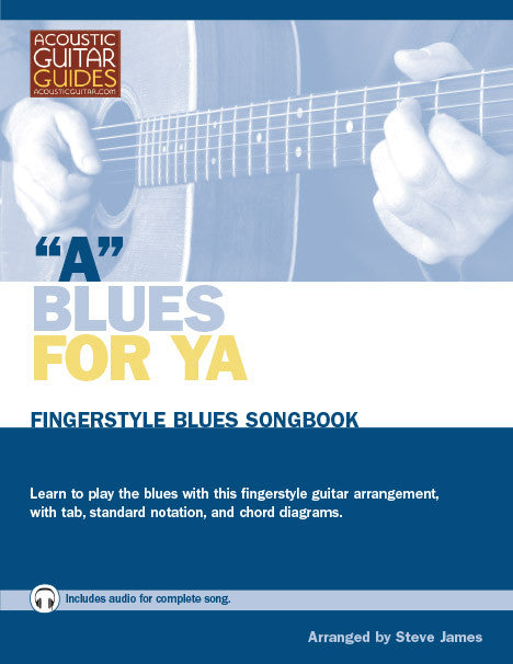 Fingerstyle Blues Songbook: A Blues for Ya