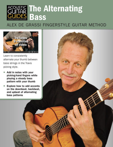 Alex de Grassi Fingerstyle Guitar Method: The Alternating Bass