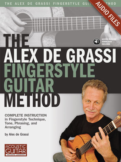 Alex de Grassi Fingerstyle Guitar Method: Complete Audio Tracks
