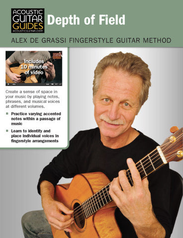 Alex de Grassi Fingerstyle Guitar Method: Depth of Field