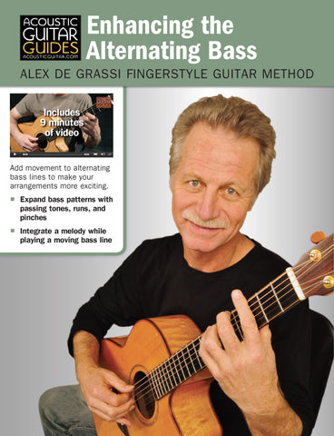 Alex de Grassi Fingerstyle Guitar Method: Enhancing the Alternating Bass