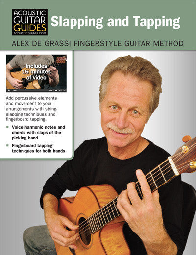 Alex de Grassi Fingerstyle Guitar Method: Slapping and Tapping