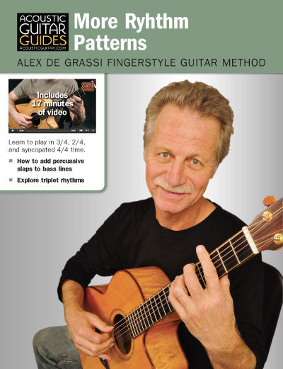 Alex de Grassi Fingerstyle Guitar Method: More Rhythm Patterns