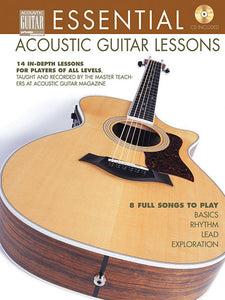 Essential Acoustic Guitar Lessons: Complete Edition