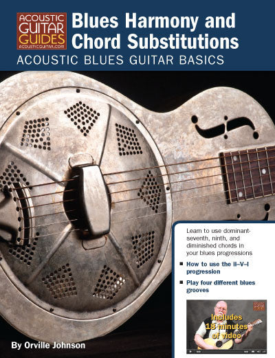 Acoustic Blues Guitar Basics: Blues Harmony and Chord Substitutions