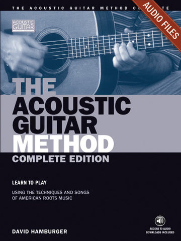 The Acoustic Guitar Method: Complete Audio Tracks
