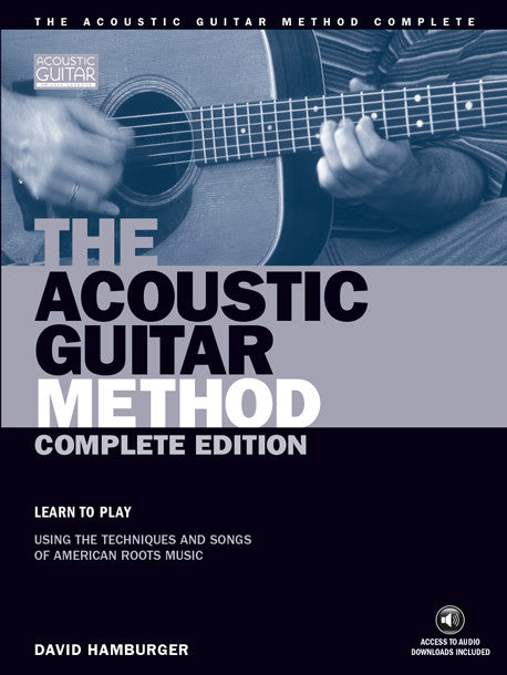 The Acoustic Guitar Method: Complete Edition