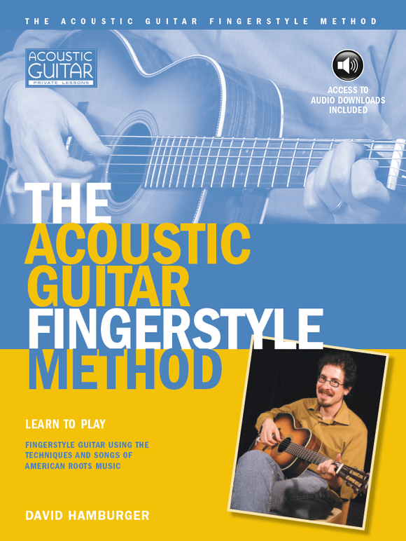 The Acoustic Guitar Fingerstyle Method: Complete Edition