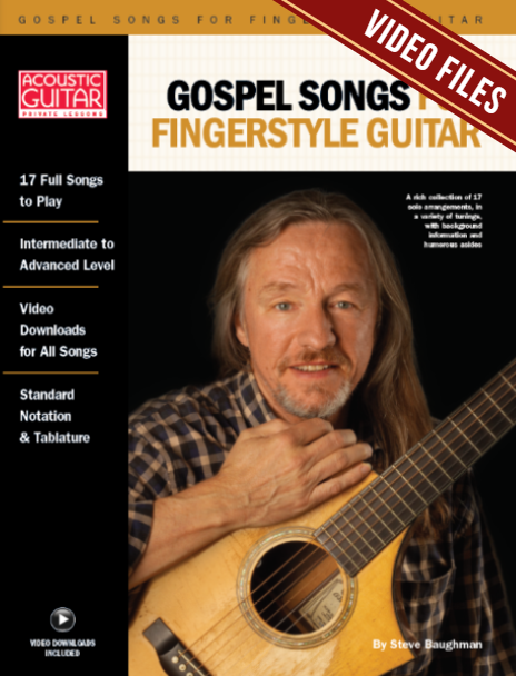 Gospel Songs for Fingerstyle Guitar: Complete Video Lessons