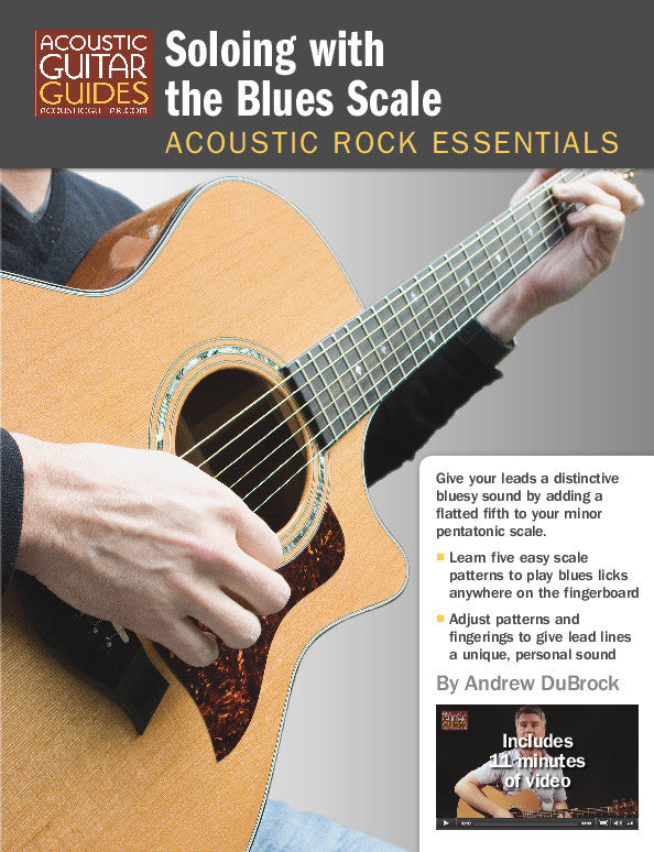 Acoustic Rock Essentials: Soloing with the Blues Scale
