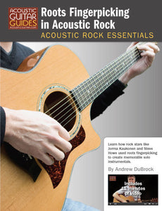 Acoustic Rock Essentials: Roots Fingerpicking in Acoustic Rock