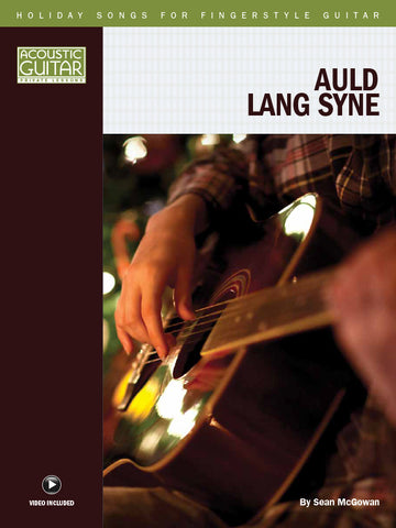 Holiday Songs for Fingerstyle Guitar: Auld Lang Syne