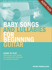 Baby Songs & Lullabies for Beginning Guitar: Complete Audio Tracks
