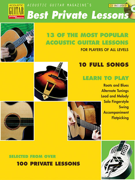Acoustic Guitar Magazine's Best Private Lessons: Complete Edition