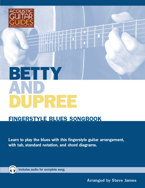 Fingerstyle Blues Songbook: Betty and Dupree
