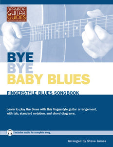 Fingerstyle Blues Songbook: Bye Bye Baby Blues
