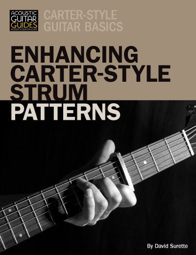 Carter-Style Guitar Basics: Enhancing Carter-Style Strum Patterns