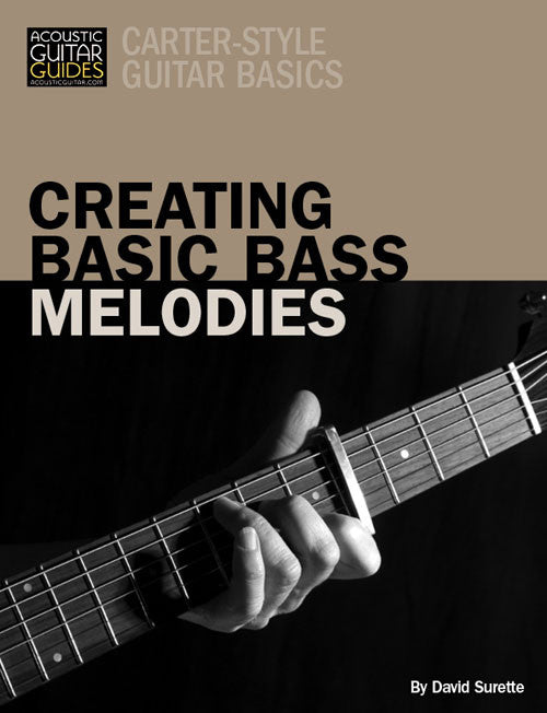 Carter-Style Guitar Basics: Creating Basic Bass Melodies