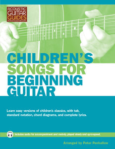 Children's Songs for Beginning Guitar: Complete Edition
